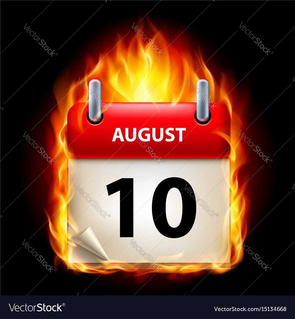 Tenth august in calendar burning icon on black vector image