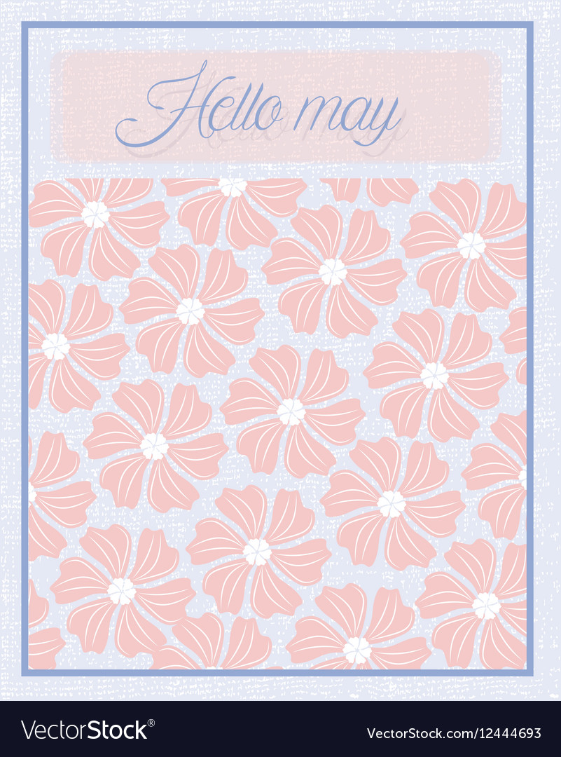 Hello May Flower texture pattern