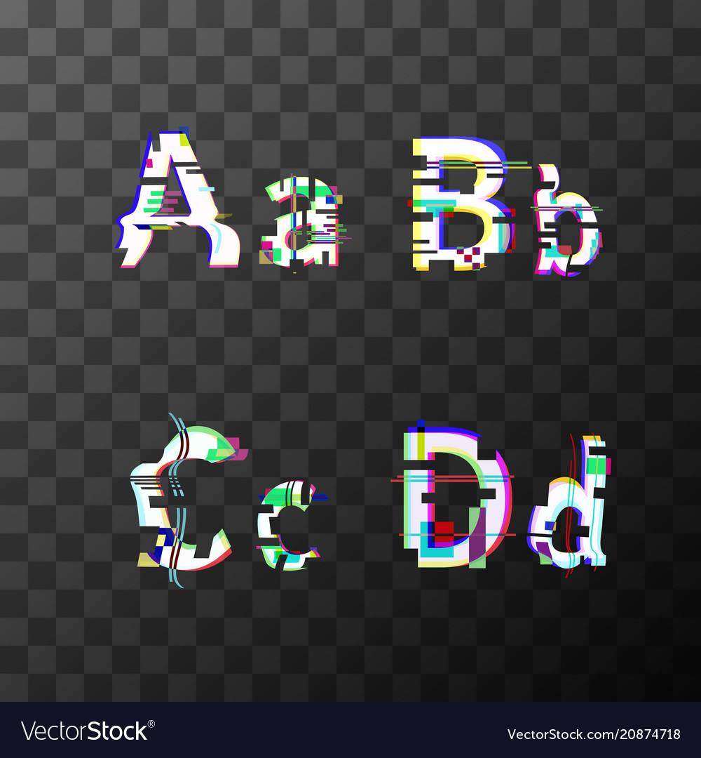 Glitch distortion font latin a b c d letters