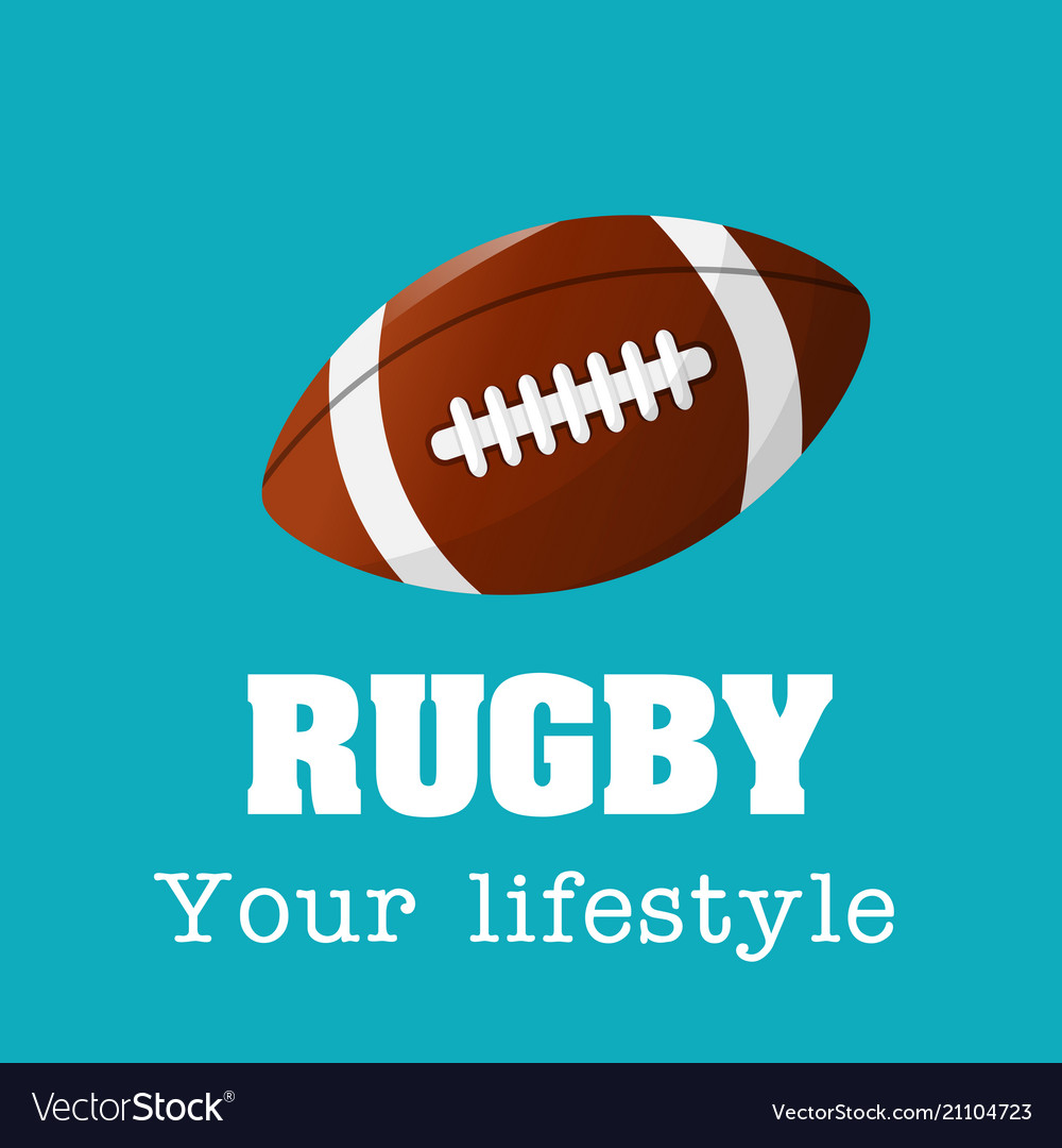 Rugby your lifestyle rugby ball background
