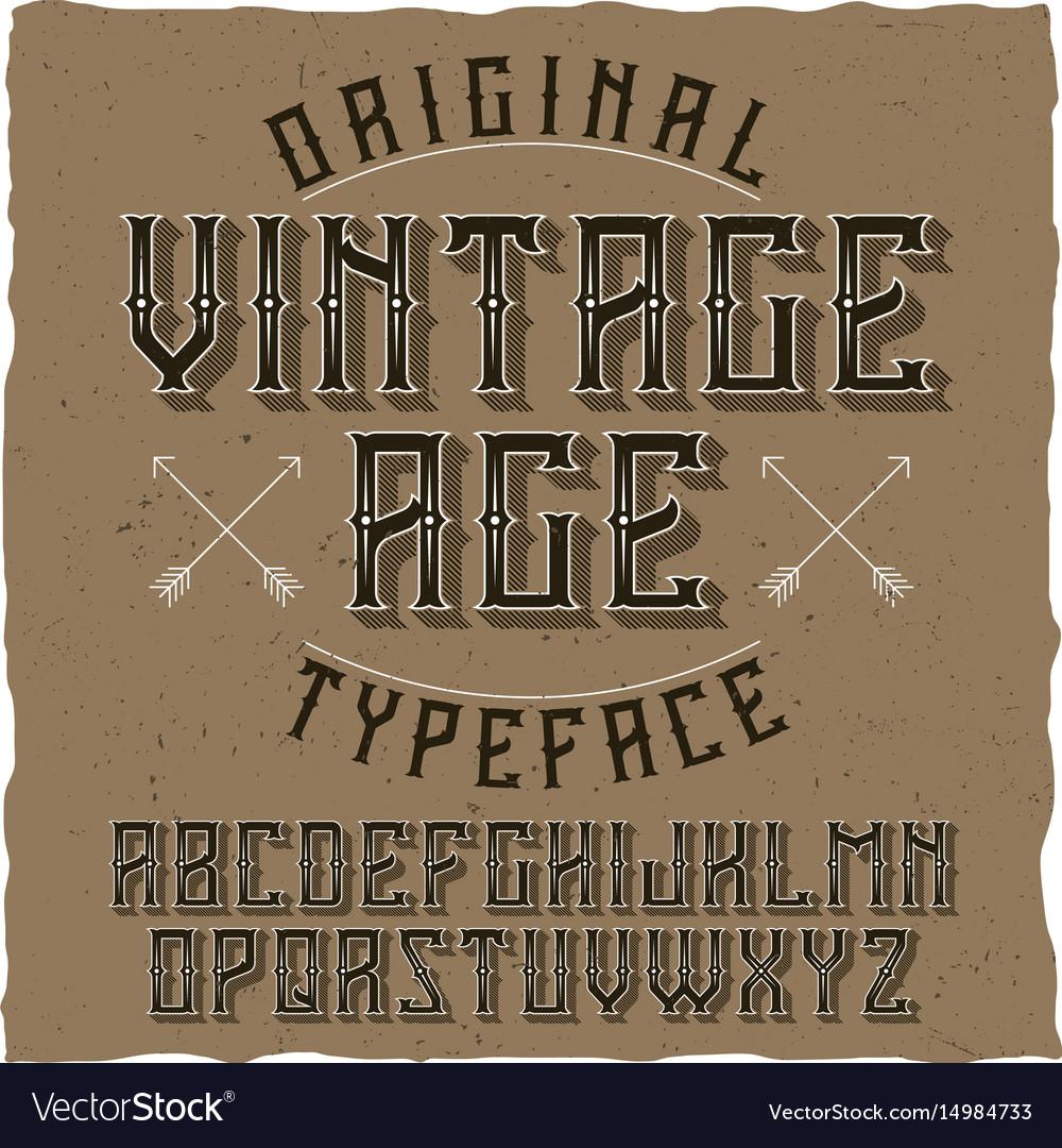 Vintage label typeface named vintage age