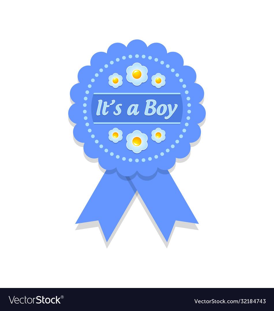 Its a boy badge