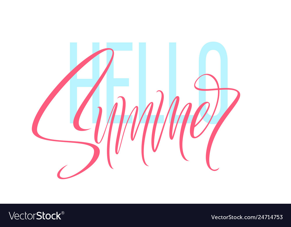 Hand drawn lettering hello summer