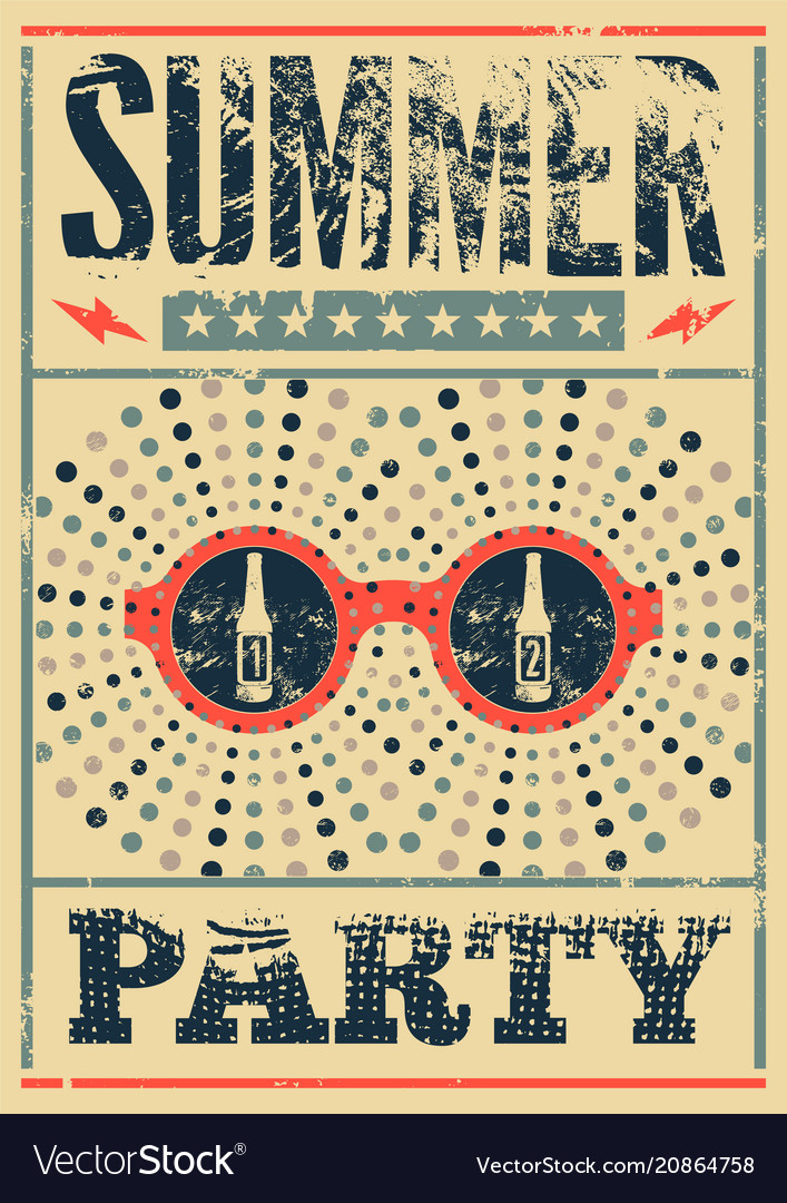 Typographic summer party grunge retro poster