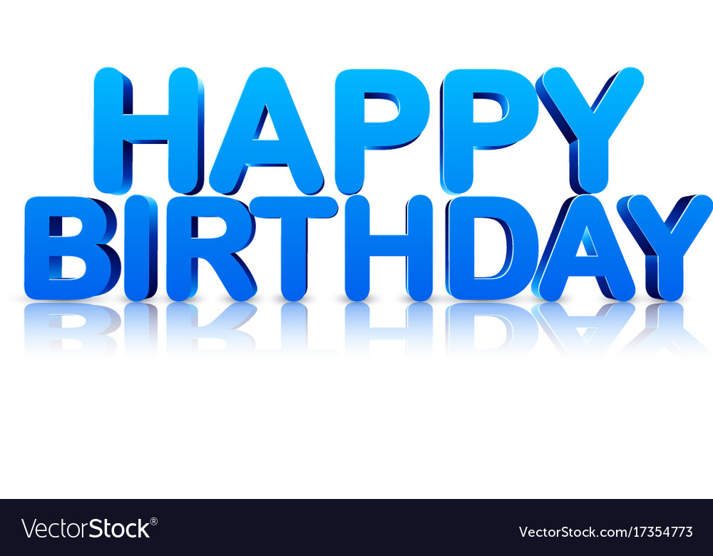 blue happy birthday 3d card royalty free vector image