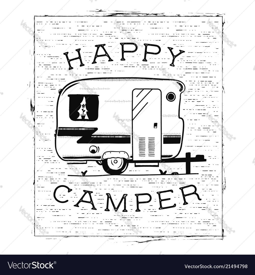 Mobile Recreation Happy Camper Trailer In Sketch Vector Image