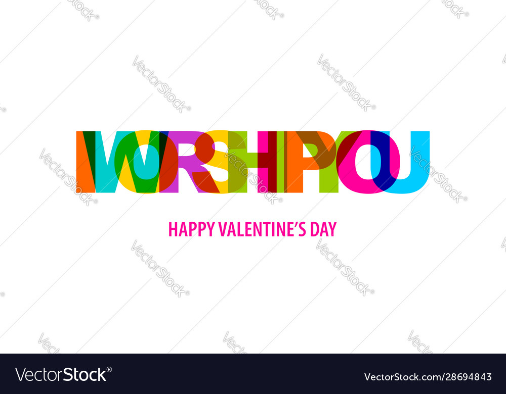 Valentine day quote rainbow text in bright color