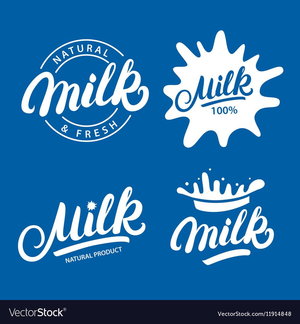 Set of Milk hand written lettering logo label or