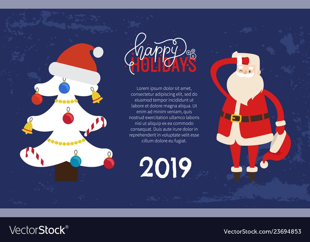 Happy holidays greeting 2019 new year santa tree