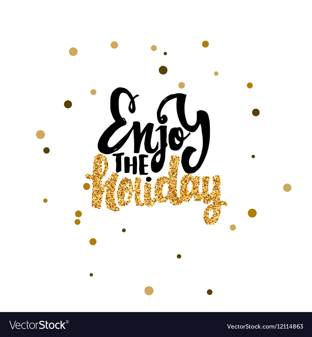 Image result for enjoy the holiday