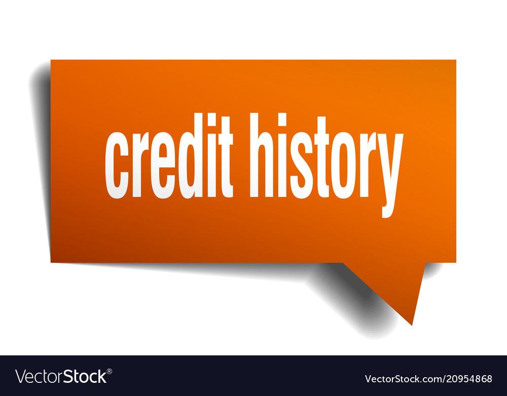 Credit history orange 3d speech bubble