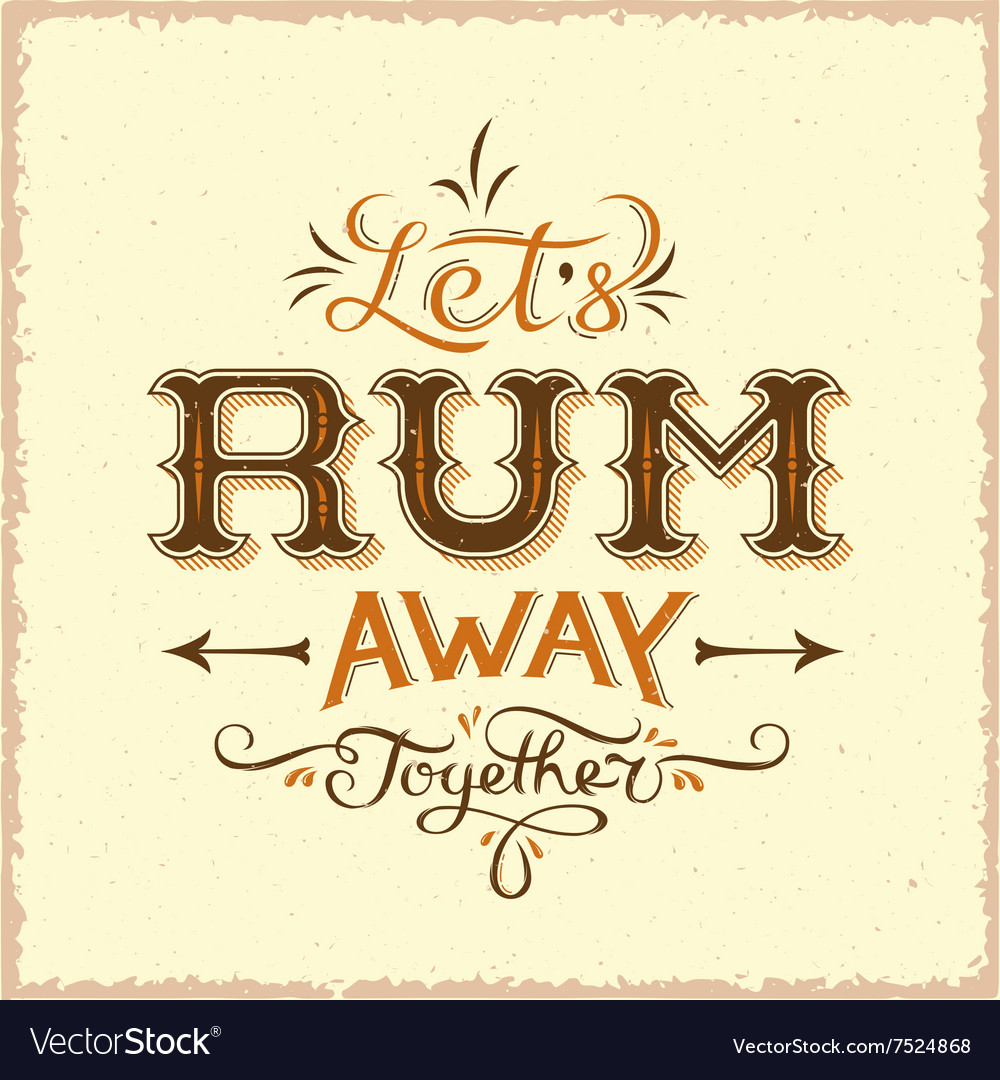 Lets Rum Away Together Abstract Vintage