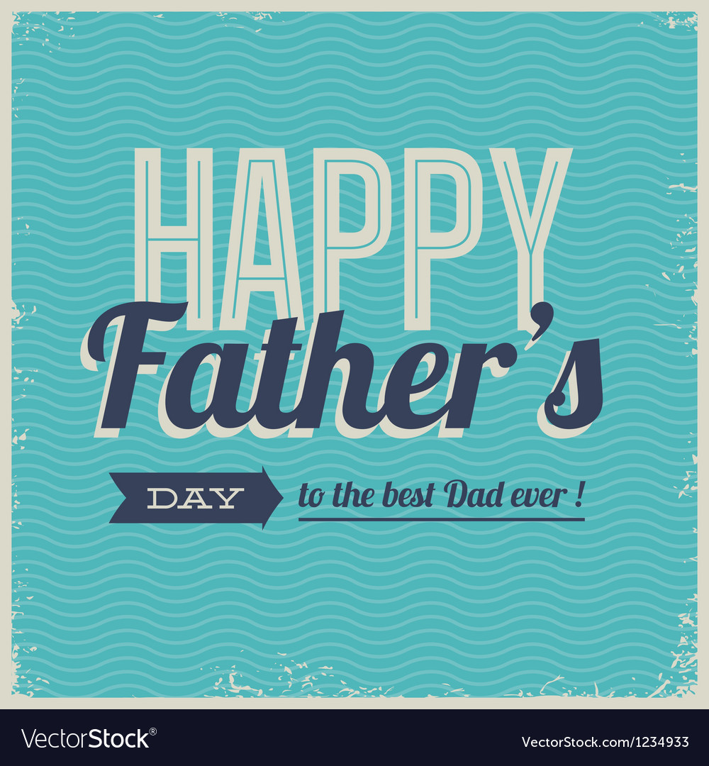 Happy fathers day card font retro vector image