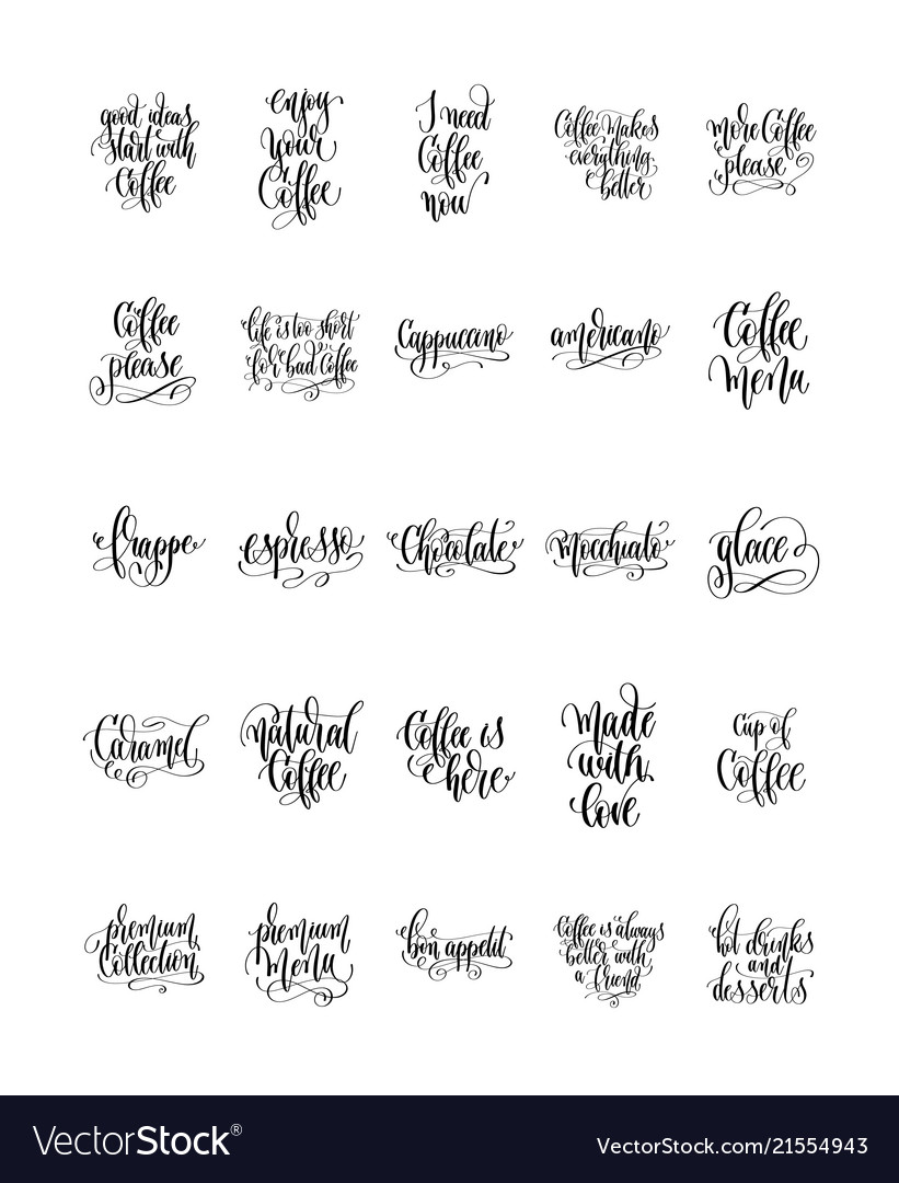 Set Of 25 Hand Lettering Quotes About Coffee Drink