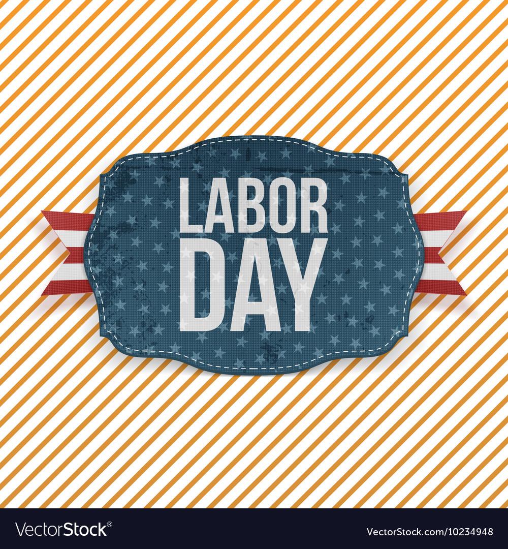 Labor Day realistic greeting Emblem