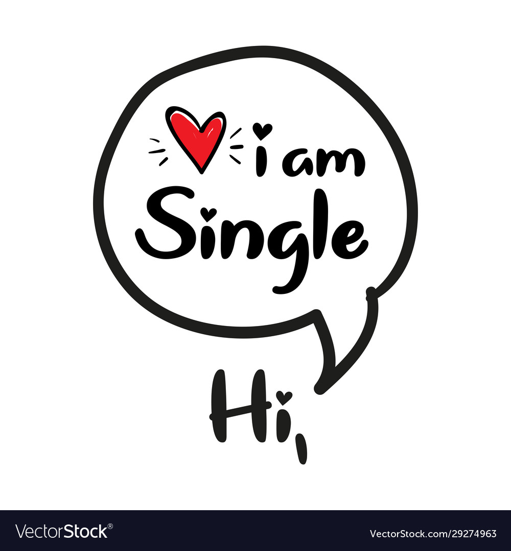 Am single i Do I