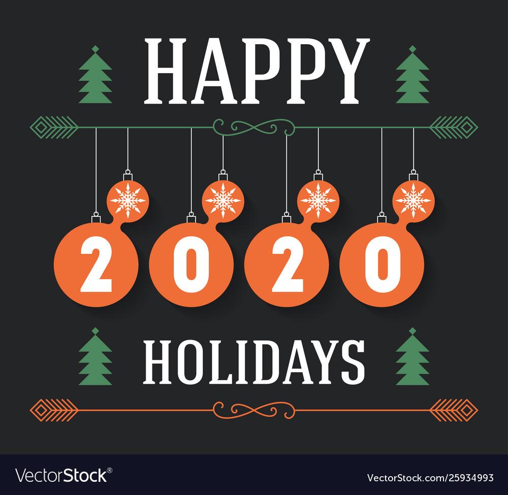 Happy holidays 2020 invitation greeting card