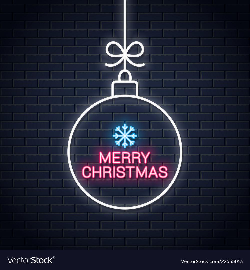 Christmas ball neon sign merry xmas neon on wall