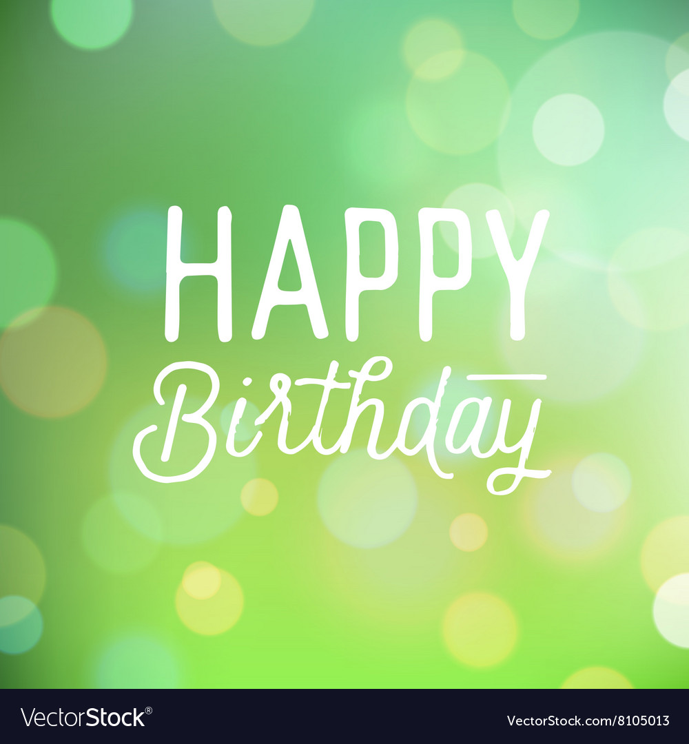 Slogan For Birthday Greetings Royalty Free Vector Image