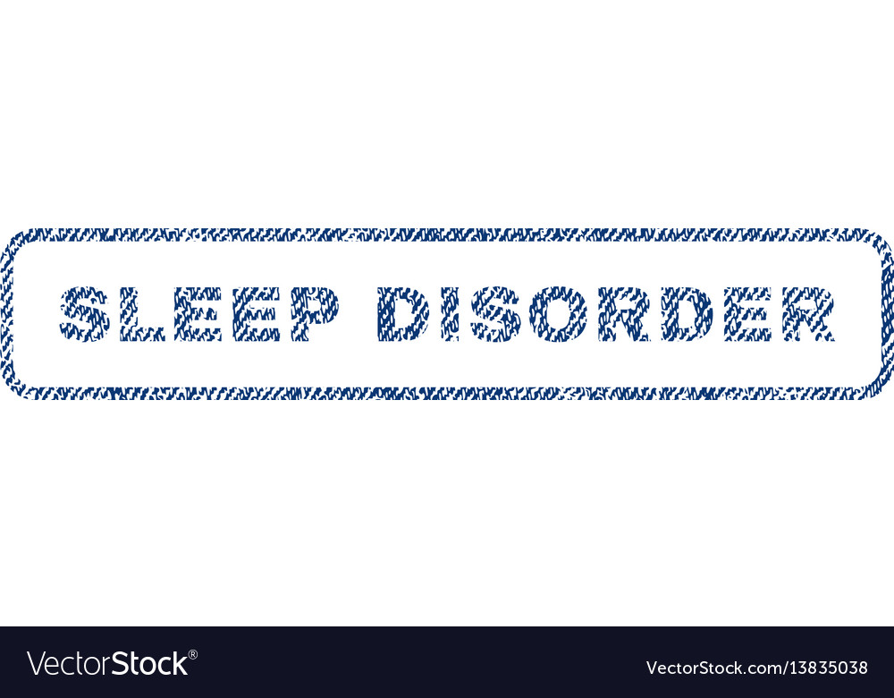 Sleep disorder textile stamp