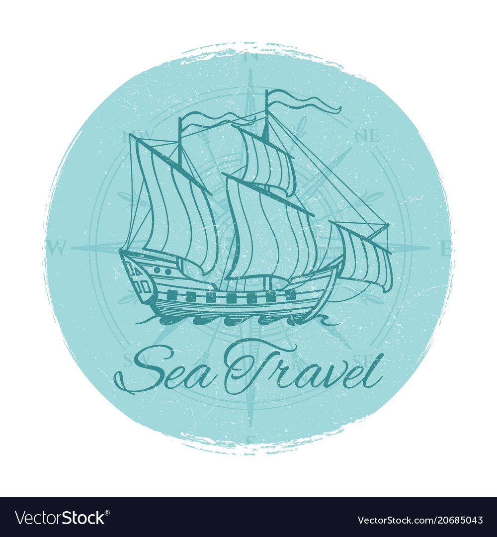 Sea travel grunge banner antique ship emblem