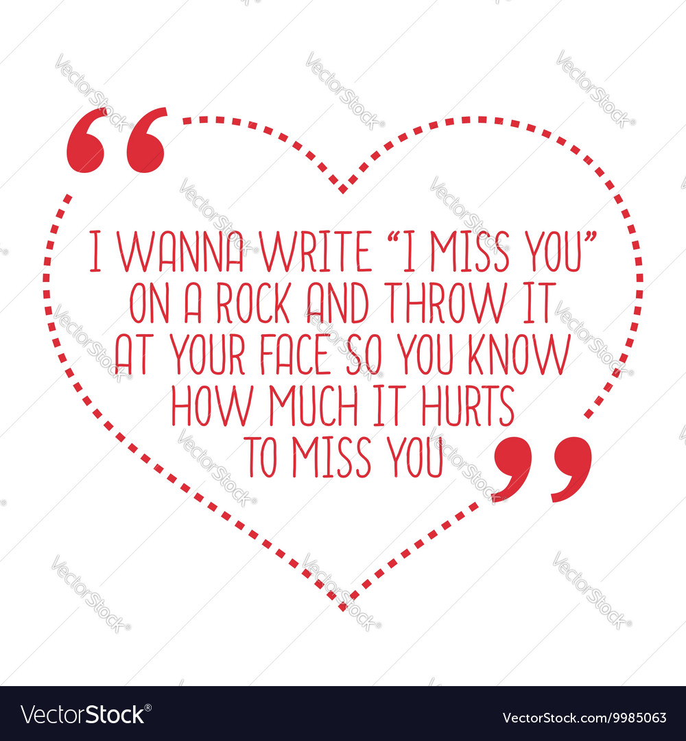 Quotes pictures love miss you 11+ I