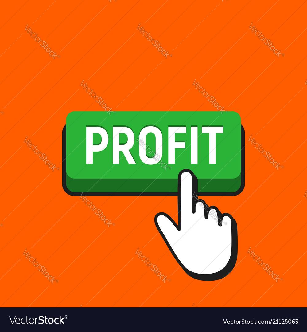 Hand mouse cursor clicks the profit button