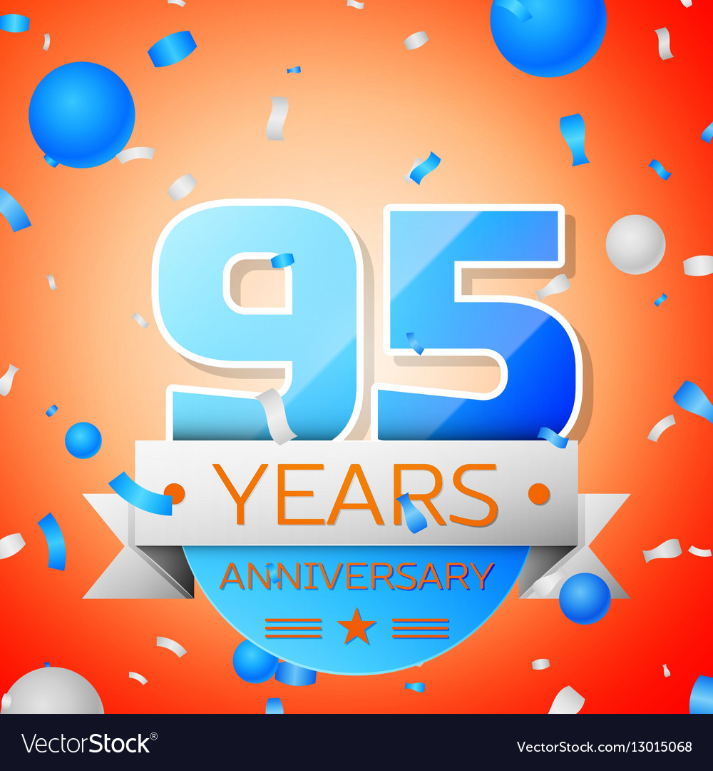 Ninety five years anniversary celebration on
