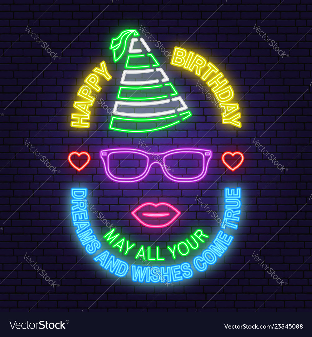 Happy birthday neon sign may all your dreams and