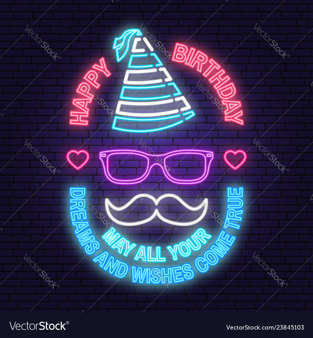 Happy birthday to you neon sign may all your