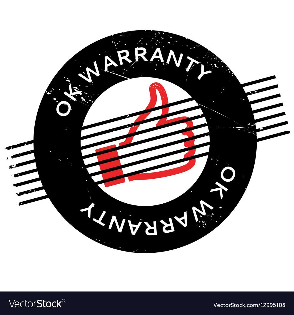 Ok Warranty rubber stamp