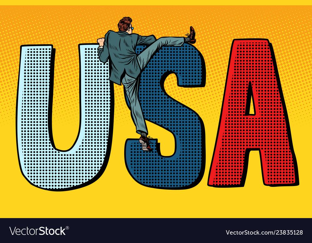 Businessman man climbs across the border usa word