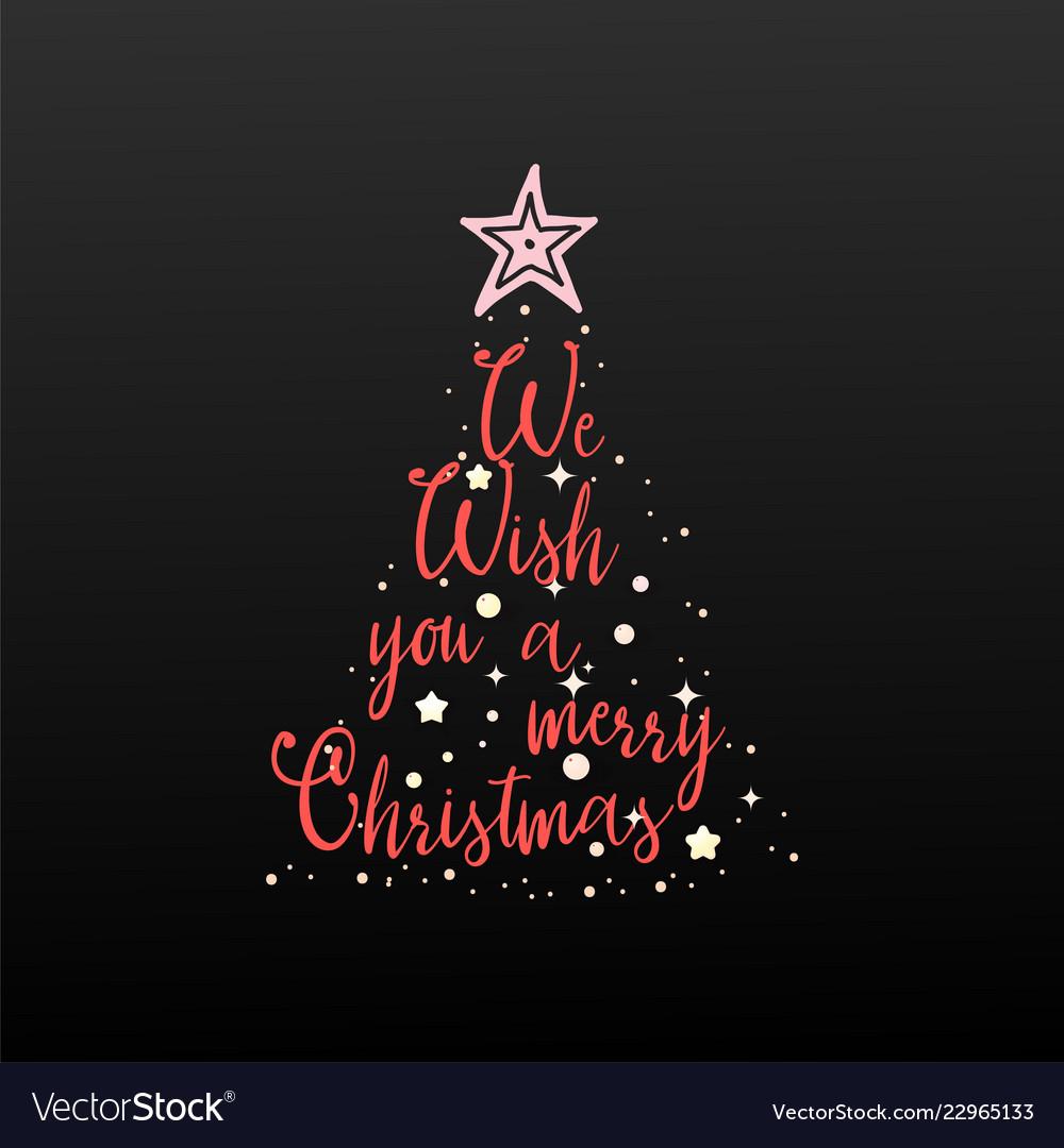 We wish you a merry christmas handwritten