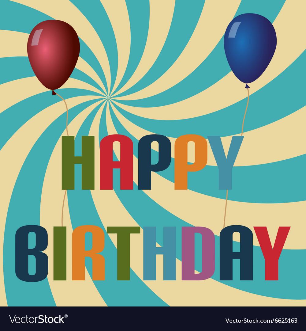 Retro colors balloons and happy birthday text