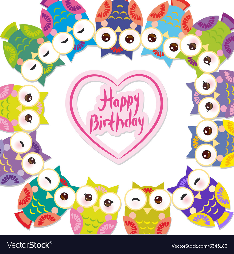 Happy birthday Funny colorful owls on white vector image