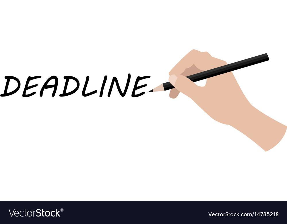Hand writing deadline
