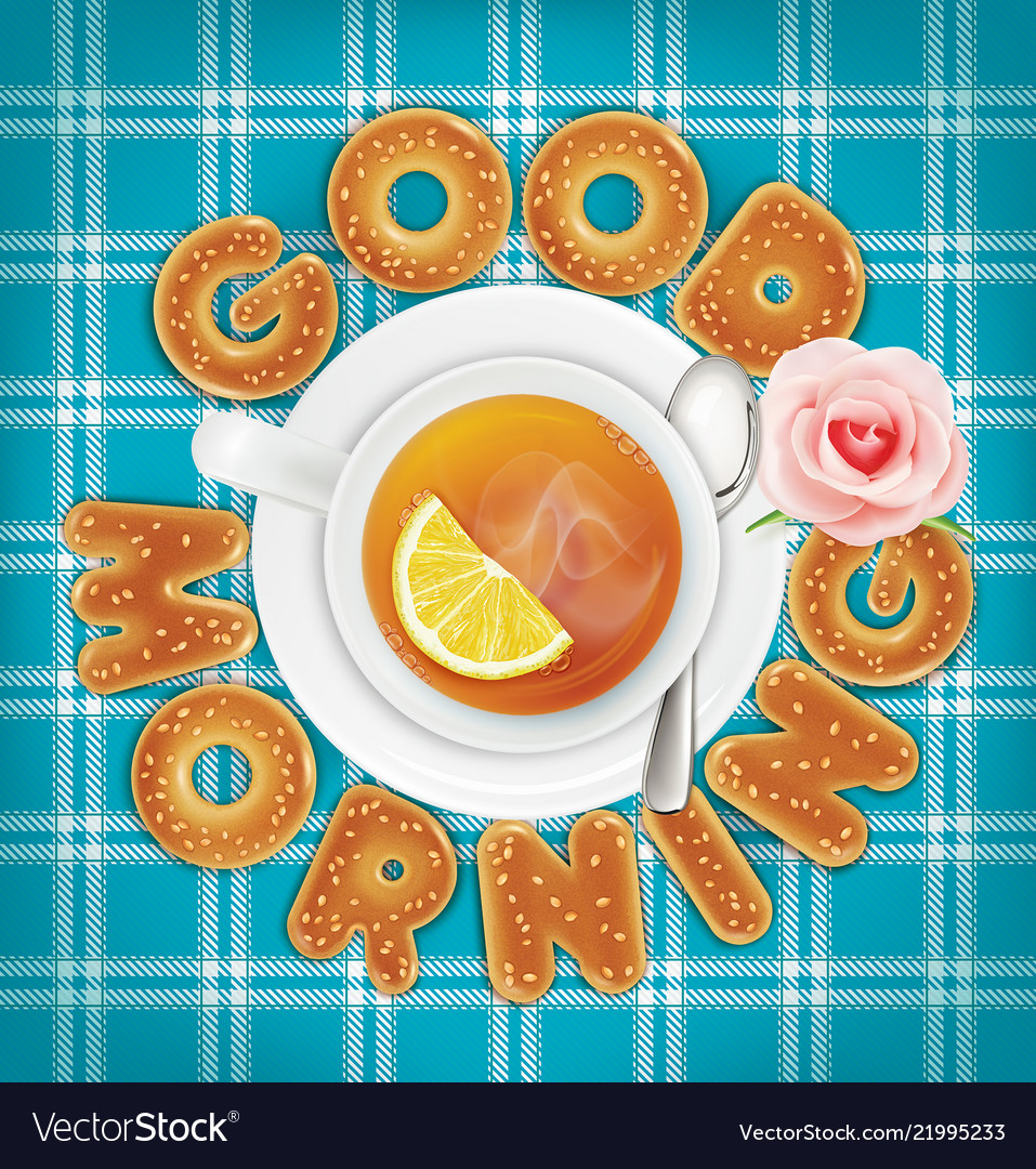 Good Morning Of Cookies A Cup Of Tea Royalty Free Vector