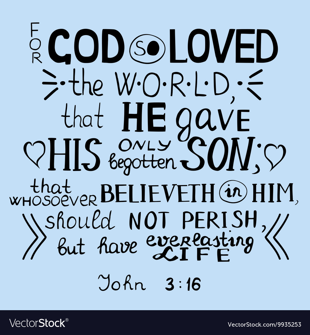 For God So Loved The World John 3 16 Royalty Free Vector