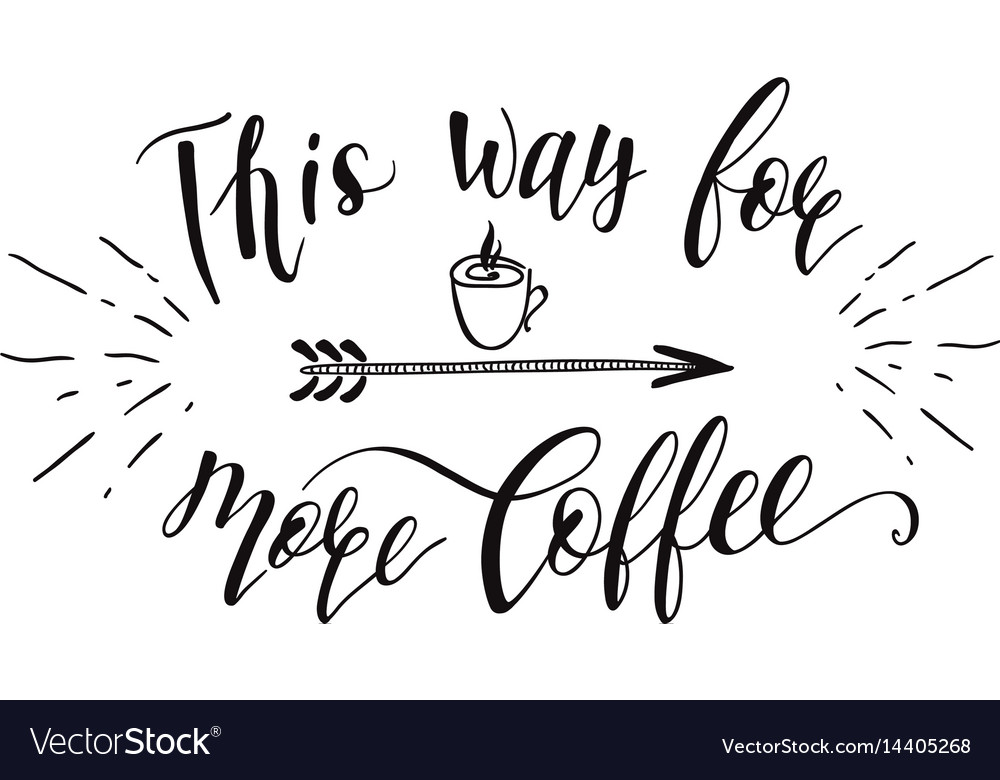 Quote on coffee cup vector image