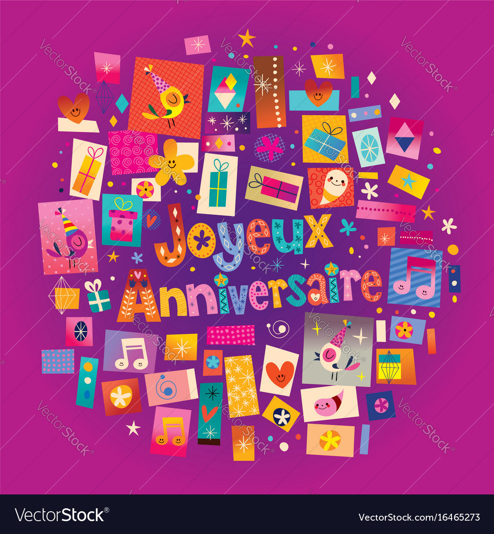 Joyeux anniversaire happy birthday in french greet joyeux anniversaire happy birthday in french greet vector image m4hsunfo