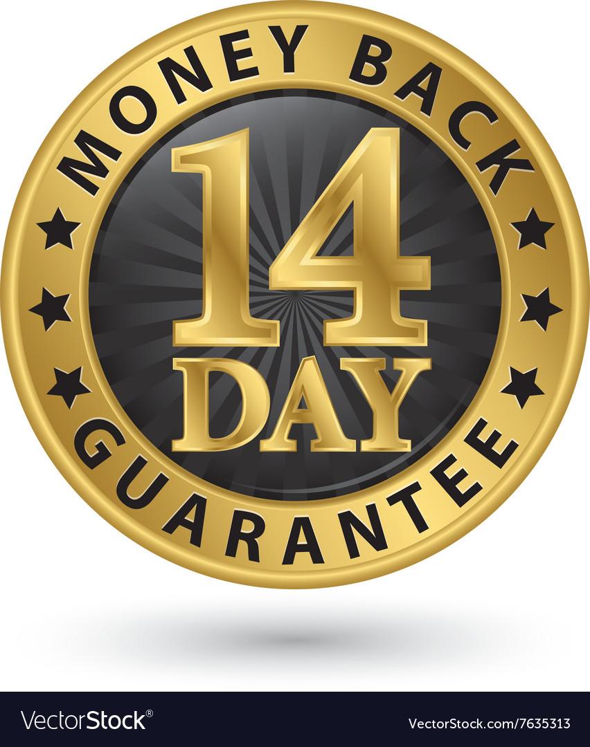 14 day money back guarantee golden sign