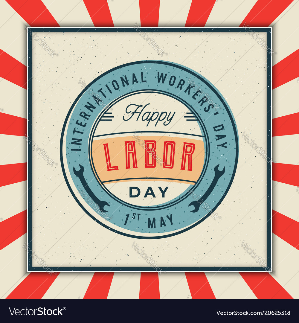 Labor day badge international workers day