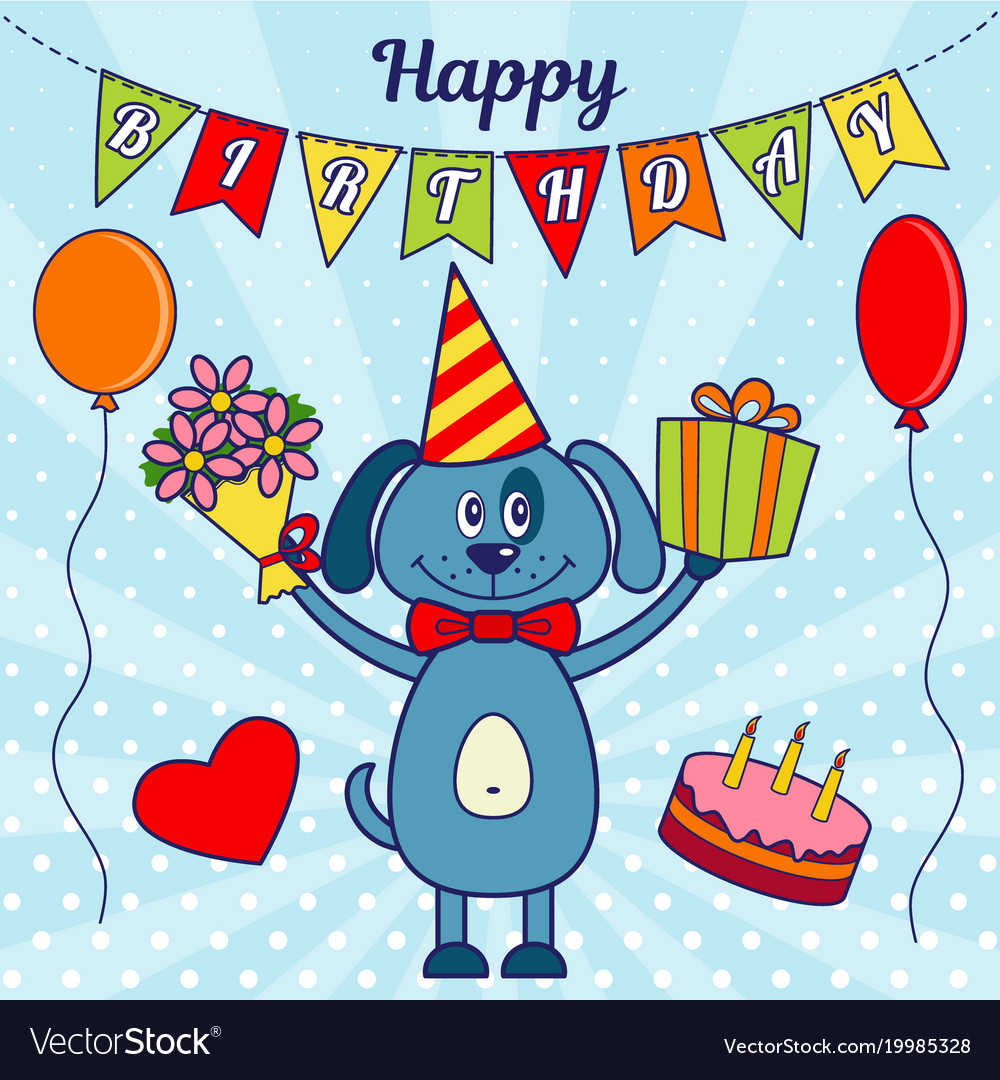 Happy Birthday Greeting Card A Cartoon Dog With Vector Image