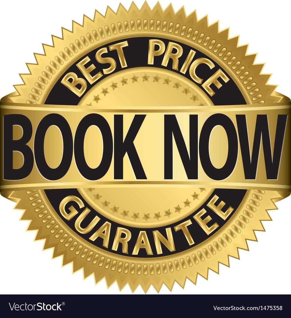 Book now best price guarantee golden label