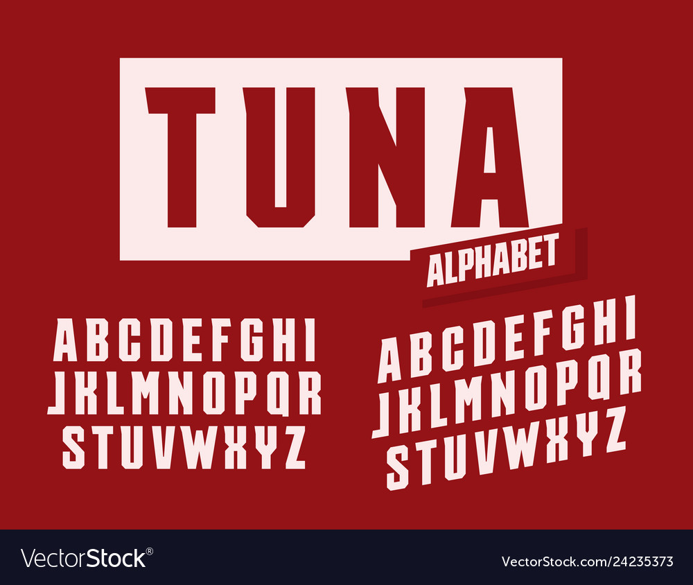 Tuna letters set stretched and tall with trendy