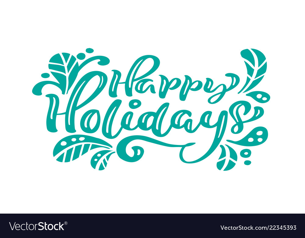 Happy holidays turquoise calligraphy lettering