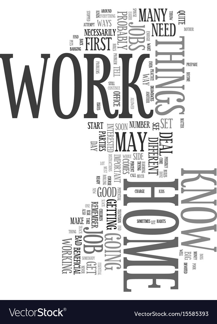 Work at home what you may not know text word