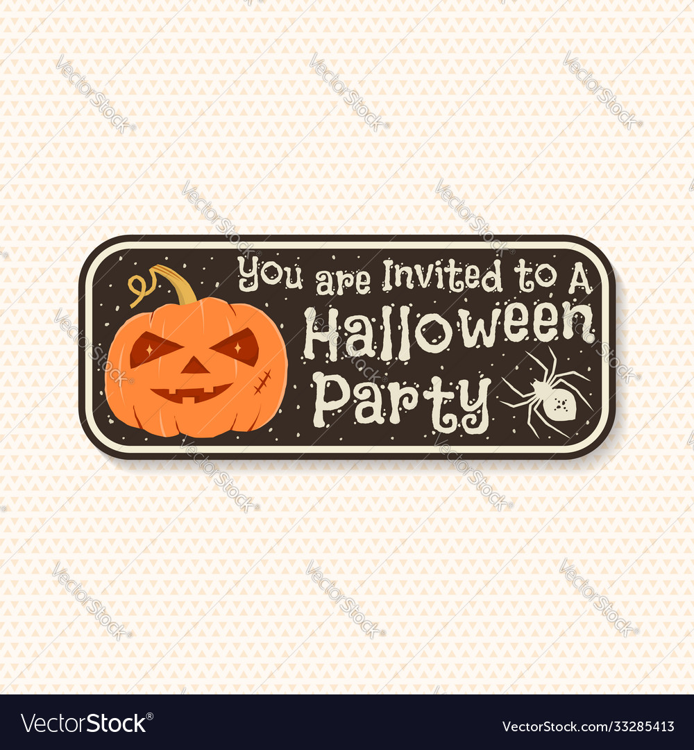 Halloween party patch invited to a