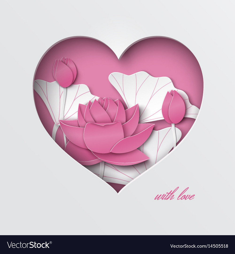Greeting Card With Cut Heart Paper Lotus Flower Vector Image