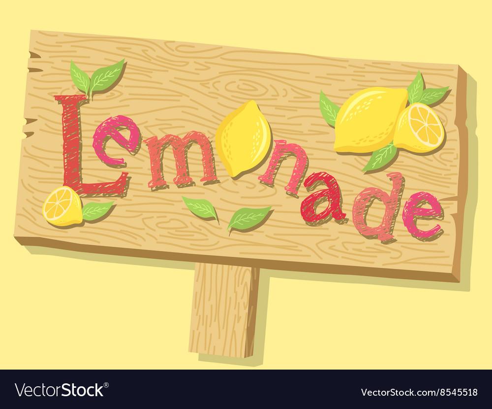 lemonade sign board royalty free vector image vectorstock